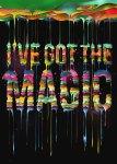 Ive-got-the-magic